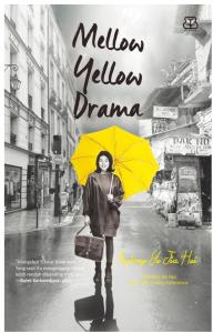 Resensi Mellow Yellow Drama, Review Mellow Yellow Drama, Download Mellow Yellow Drama, Mellow Yellow Drama PDF